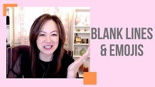 Why Emojis and Blank Lines Can Propel Your Content