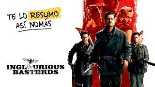 Bastardos Sin Gloria ¿La Mejor De Tarantino? | #TeLoResumo