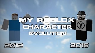 Roblox - My Character Evolution (2012 - 2016)