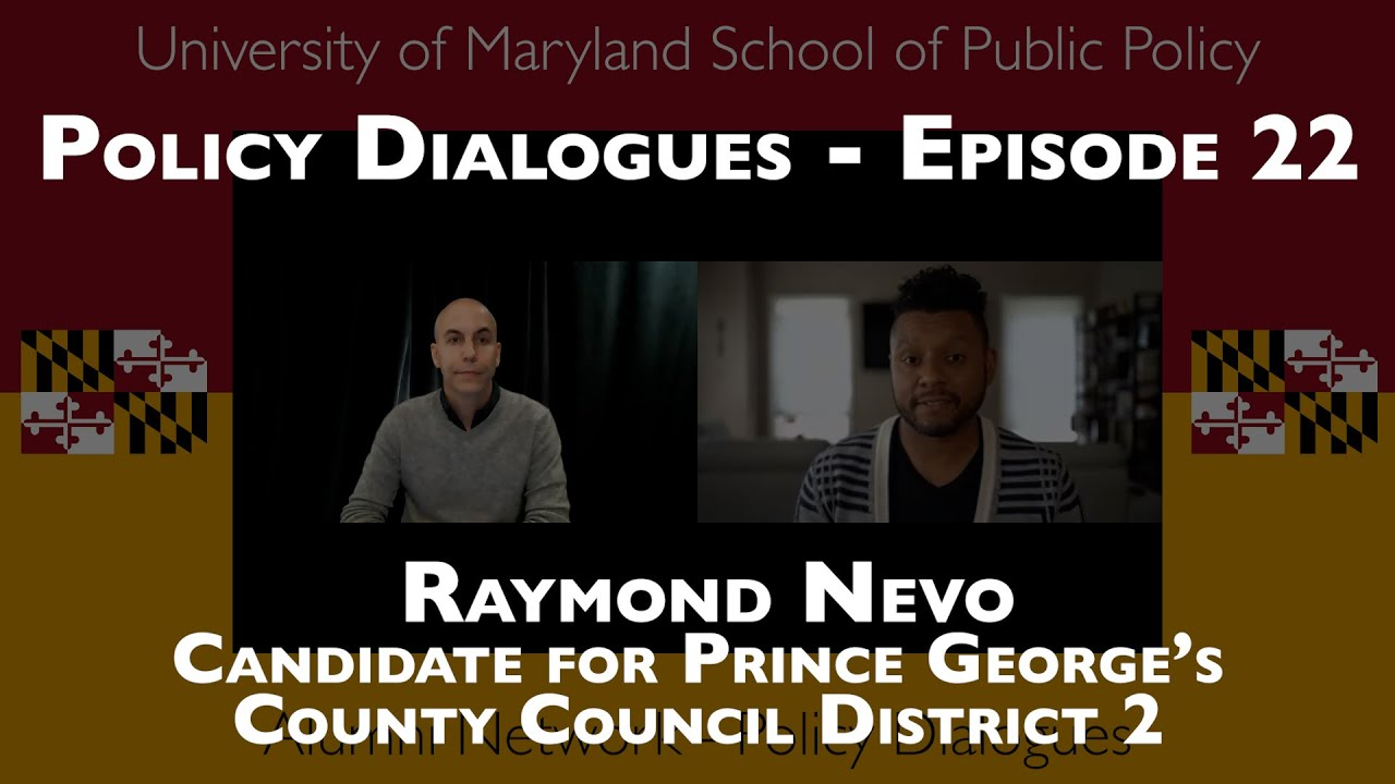 Raymond Nevo Candidate for Prince George's County Council District 2 - Policy Dialogues Ep.22