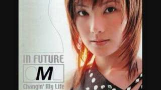 From Changin' My Life's 6th single: IN FUTURE Download the song at:...