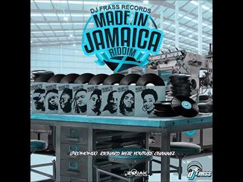 MADE IN JAMAICA RIDDIM (Mix-Jan 2019) DJ FRASS RECORDS