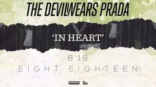 The Devil Wears Prada - In Heart (Audio)