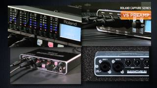 Roland Capture Series Technology: VS PREAMP