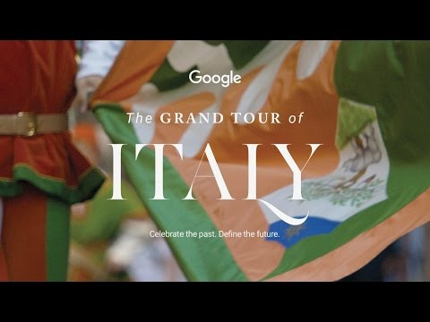 #GoogleGrandTour The Grand Tour of Italy