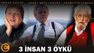 Türkan Saylan-Ahmet Mete Işıkara-Hayrettin Karaca
