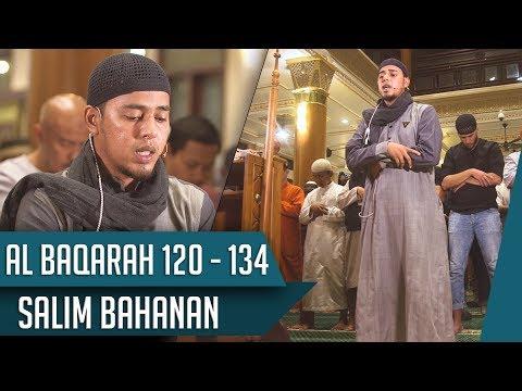 IMAM SHOLAT MERDU    Surat Al Baqarah 120 - 134    Salim Bahanan