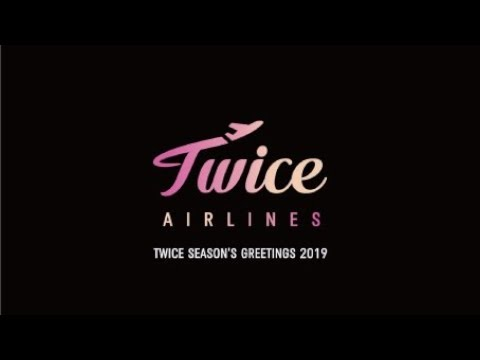 "TWICE JAPAN SEASON'S GREETINGS 2019 ""TWICE AIRLINES"" Teaser"