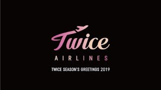 "Baixar TWICE JAPAN SEASON'S GREETINGS 2019 ""TWICE AIRLINES"" Teaser"