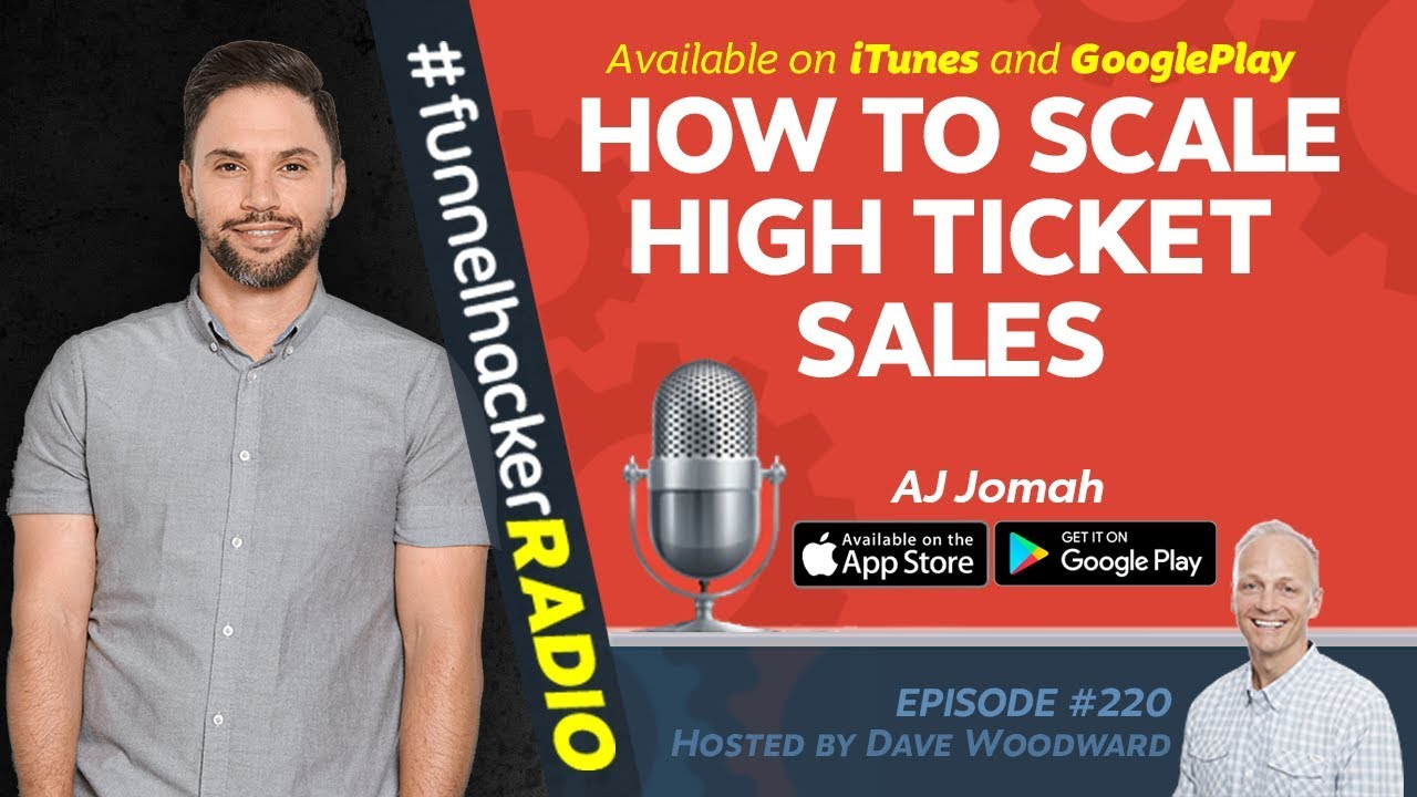 How To Scale High Ticket Sales - AJ Jomah - FHR #220