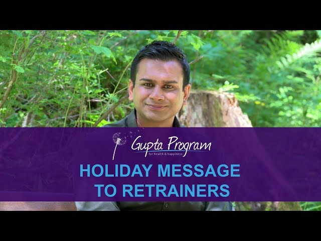 My Holiday Message To Gupta Program Members | Ashok Gupta | Gupta Program |