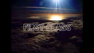 First Class Ft. TFRESH And Kelo1000 (Prod. By Tony Fadd)