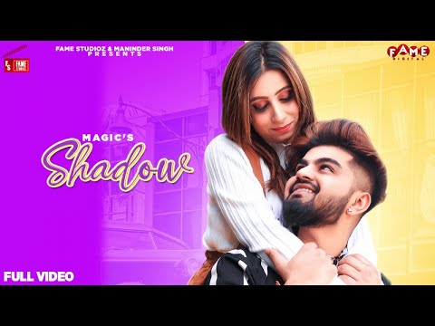Magic - Shadow| New Punjabi Song 2021|Mr Mrs Singhania|Rohit1209|Latest Punjabi Song |Fame Studioz
