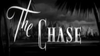 The Chase (1946) [Film Noir]