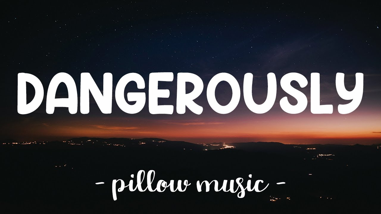 Download Dangerously - Charlie Puth (Lyrics) 🎵