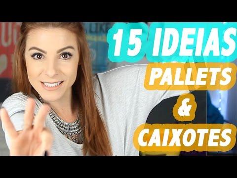 ♥ 15 Dicas Com Pallets E Caixotes + Tutorial ♥ #DiáriodeDecoração