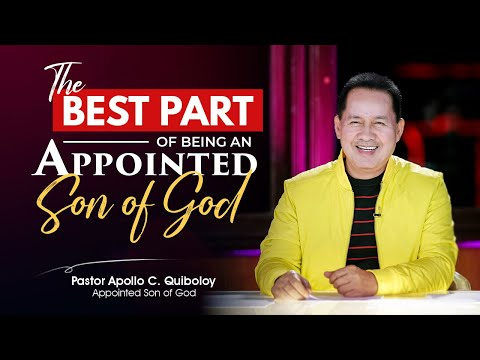 What is the best part of being an Appointed Son of God?