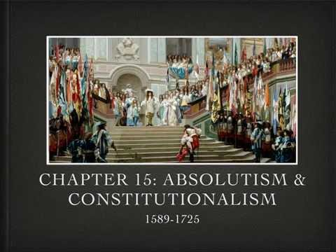 Video Keynote   Introduction to Chapter 15 Absolutism & Constitutionalism