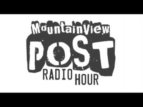 Mountain View Post Radio Hour 3-17-18
