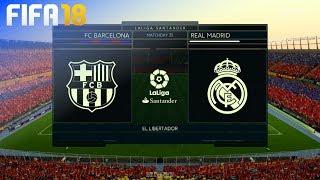 FIFA 18 - FC Barcelona vs. Real Madrid @ El Libertador