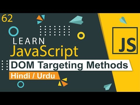 JavaScript DOM Targeting Methods Tutorial in Hindi / Urdu thumbnail