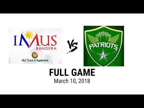 Imus Bandera vs Paranaque Patriots - Full Game (MPBL) | March 10, 2018