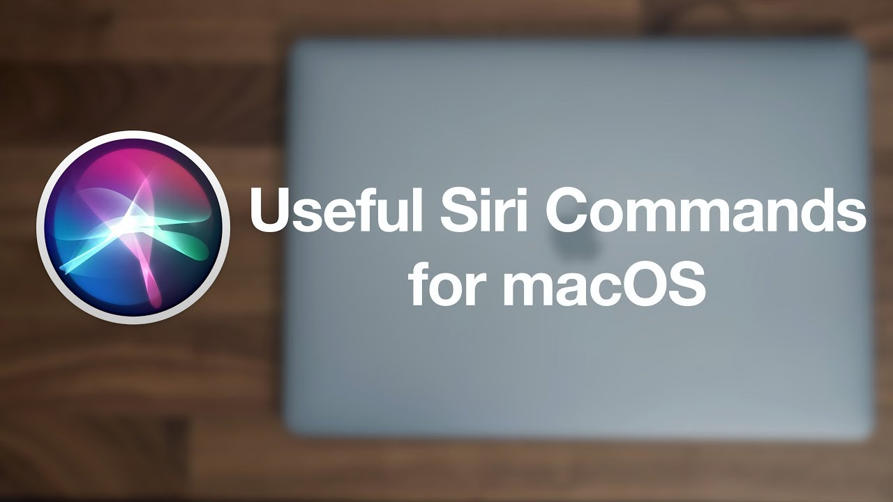 Useful siri commands for macos youtube fandeluxe Choice Image