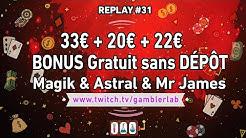 🔥 30€ + 20€ + 22€ GRATUIT SANS DÉPÔT 💸 MAGIK/ASTRAL/MR JAMES CASINO !! SLOTS 📺 Replay 6/12