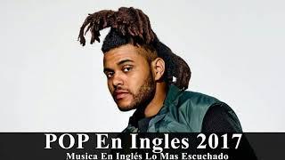 Música en Inglés 2018 (Las Mejores Canciones Pop en Inglés) || Mix Pop En Ingles  ! 57