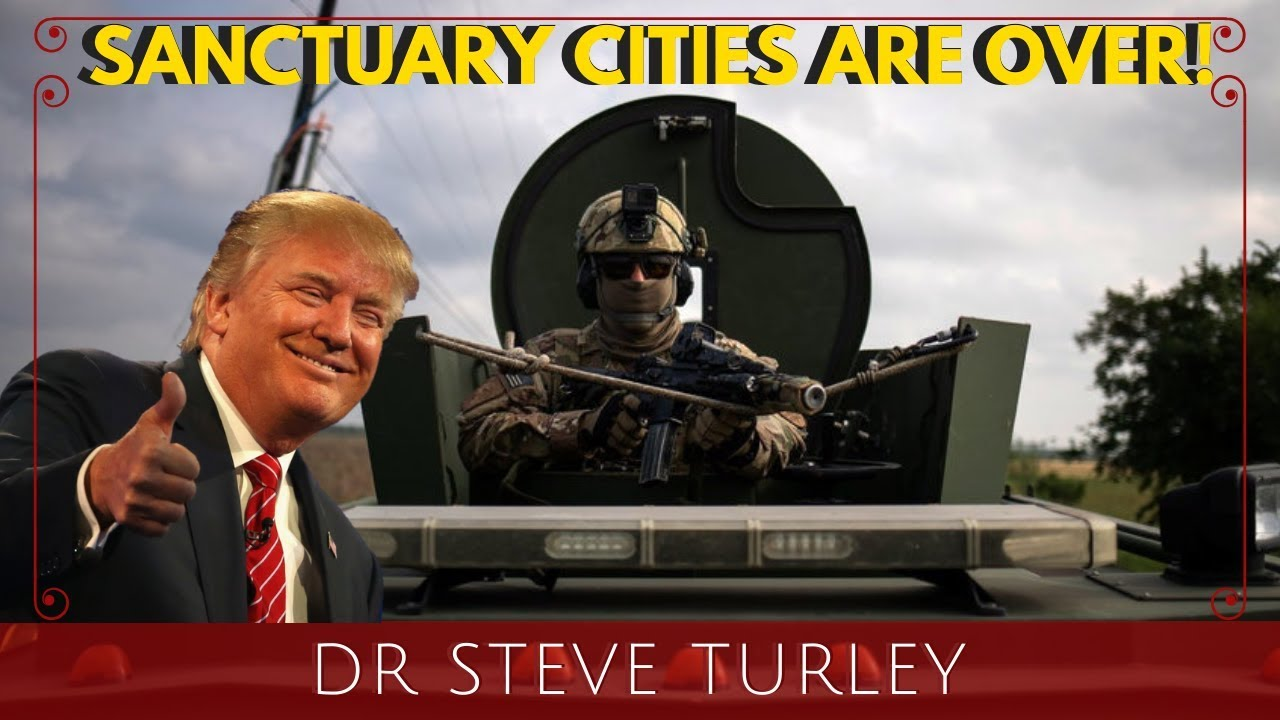Trump CRACKING DOWN on Sanctuary Cities; Deploys Tactical Agents to Make ARRESTS!!! - Dr. Steve Turl