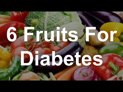 6 Fruits For Diabetes - Best Foods For Diabetes