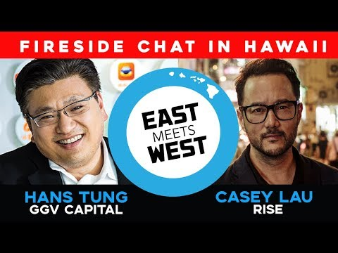 East Meets West: Fireside Chat with Hans Tung of GGV Capital ...