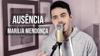Baixar Ausência - Marília Mendonça (Túlio Rocha - Cover)