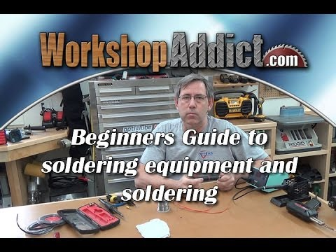 Beginners Guide To Buying A Soldering Gun Or Iron And Basic Soldering Techniques