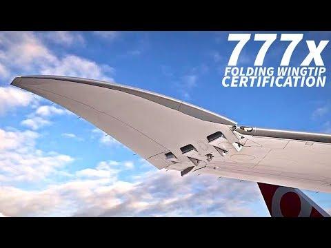 The 777x WINGTIP CERTIFICATION Plan