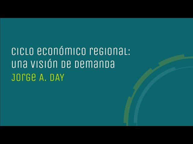 Ciclo económico regional: una visión de demanda