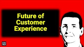 Oracle CX: Future of Customer Experience and Analytics (CXOTalk)
