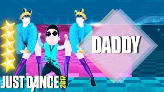 ⭐ Just Dance 2017 : Daddy - PSY Ft. CL of 2NE1 | 5 Star | Just Dance Like All Star ⭐