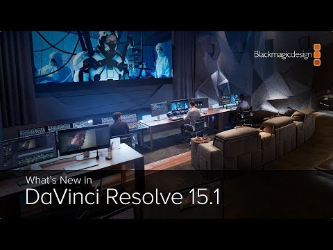 What's New in DaVinci Resolve 15.1