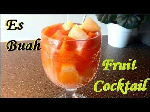 Cara Membuat Es Buah (How to Make Fruit Cocktail) - YouTube