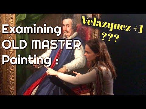 Examining OLD MASTER Painting - VELAZQUEZ +1 ???
