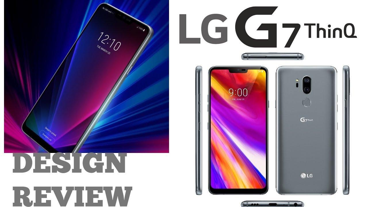 LG G7 Review || Design Review #LG #LGG7 #LGG7ThinQ