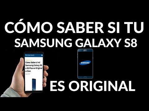 Cómo Saber si tu Samsung Galaxy S8 es Original