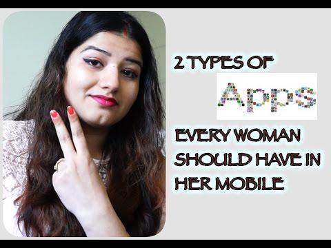 Apps every women should have in mobile in hindi\ २ एप्प्स जो हर औरत के  मोबाइल में होना चाहिए