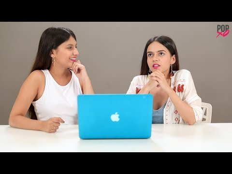 Komal & Cherry Take On The Would You Rather Challenge - POPxo