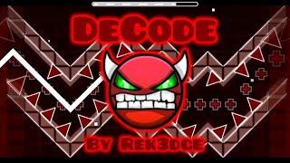 geometry dash   decode [ easy demon ] by Rek3dge