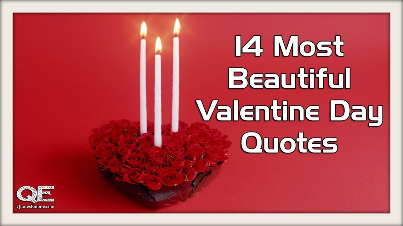 Quotation Of The Day Valentines Day Quotes 14 Most Beautiful Quotes For Lovers  Youtube
