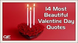 Valentines Day Quotes -14 Most Beautiful Quotes for Lovers