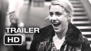 Frances Ha Official Theatrical Trailer #1 (2013) - Greta Gerwig, Adam Driver Movie HD