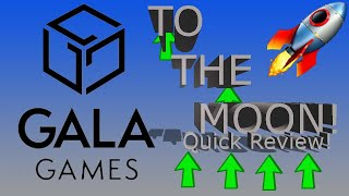 Gala Games $Gala Token | Quick Review | Gala Nodes? Blockchain Gaming? Play to earn? To the Moon!